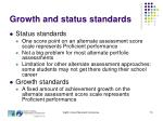growth and status standards