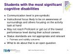 students with the most significant cognitive disabilities