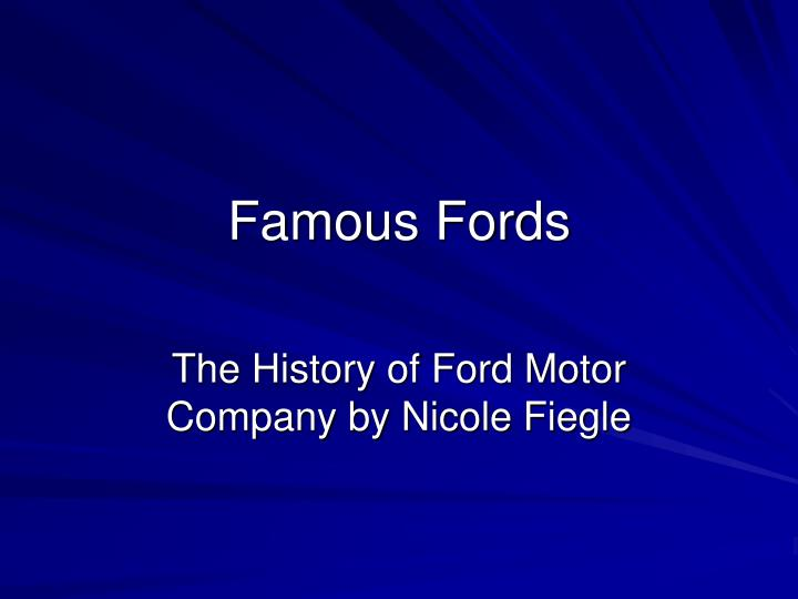Famous fords