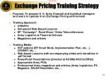 exchange pricing training strategy