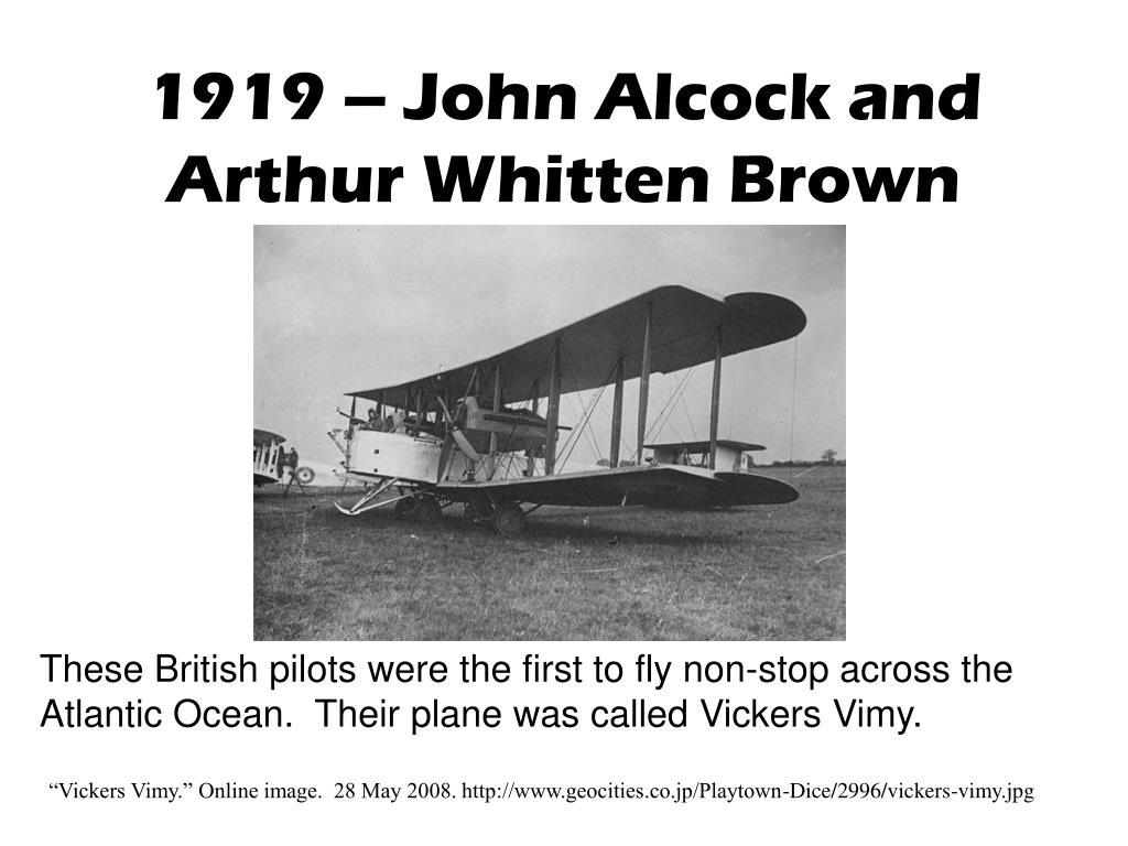 1919 – John Alcock and Arthur Whitten Brown