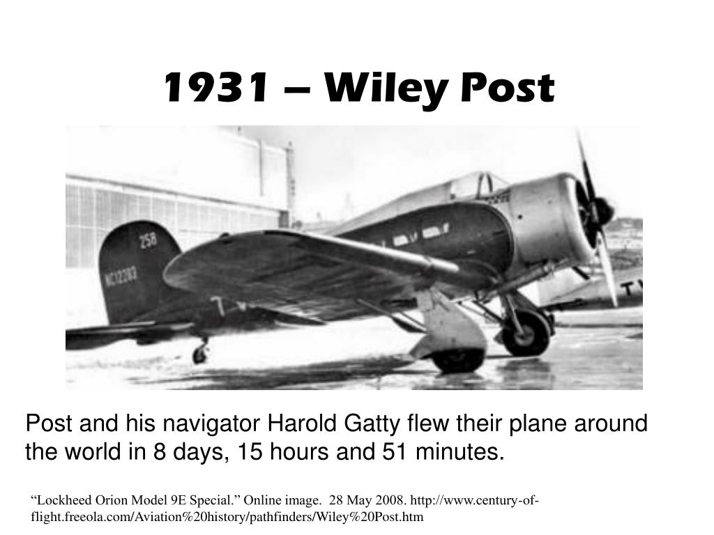 1931 – Wiley Post