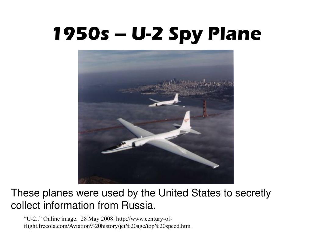 1950s – U-2 Spy Plane