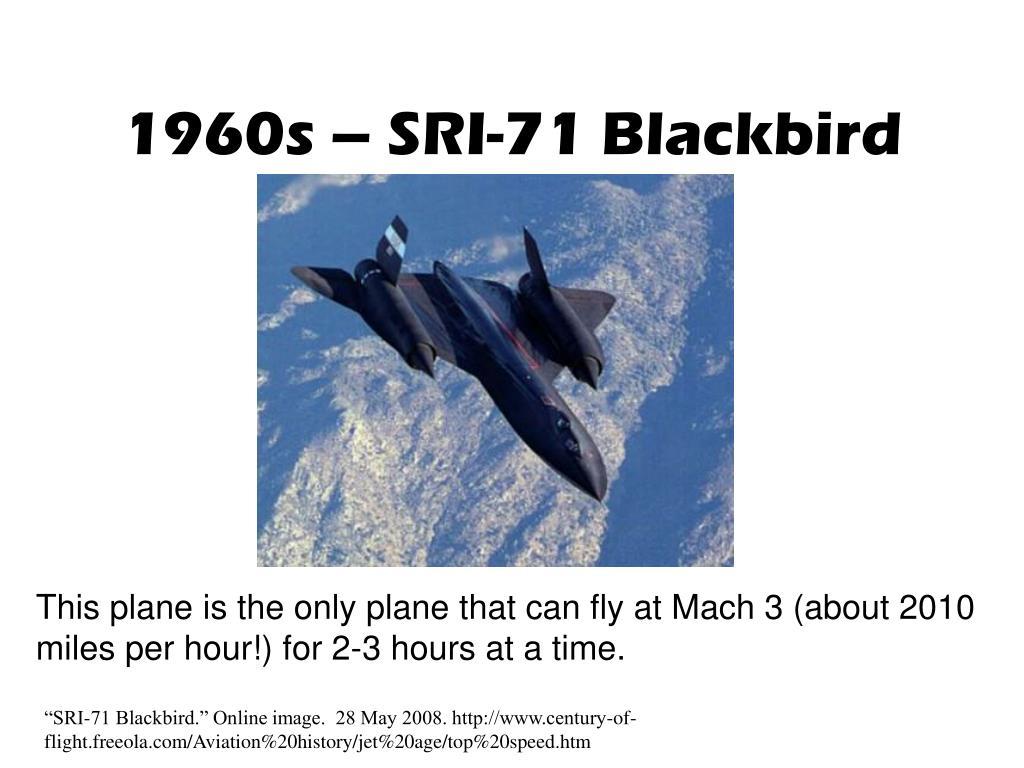1960s – SRI-71 Blackbird