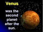 venus was the second planet after the sun