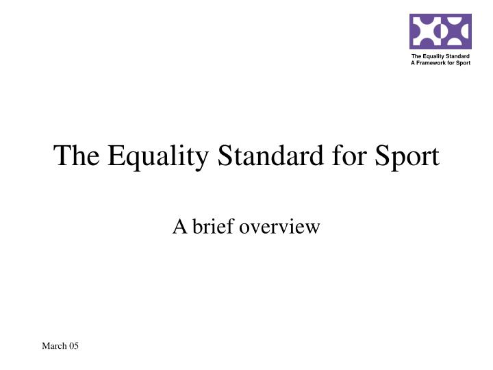 the equality standard for sport n.