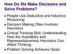 how do we make decisions and solve problems