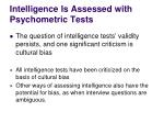 intelligence is assessed with psychometric tests1