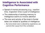 intelligence is associated with cognitive performance