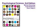 psychological science 3rd edition michael gazzaniga todd heatherton diane halpern