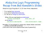 abductive logic programming recap from bob kowalski s slides