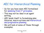 aec for hierarchical planning