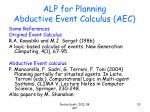 alp for planning abductive event calculus aec