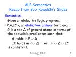 alp semantics recap from bob kowalski s slides