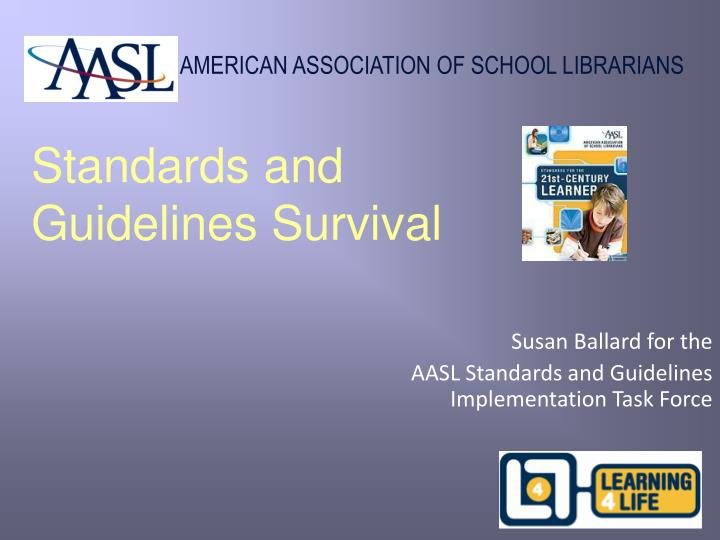 standards and guidelines survival n.