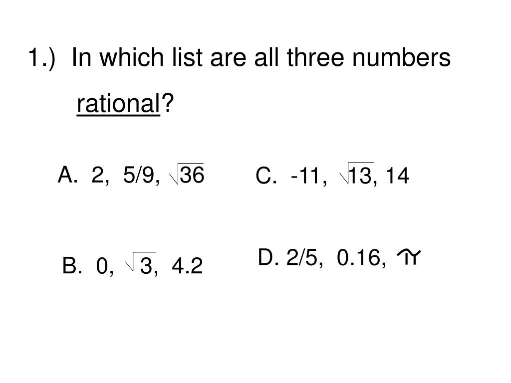 1.)  In which list are all three numbers