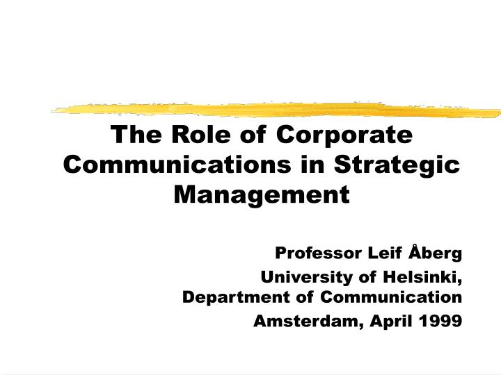 the role of corporate communications in strategic management n.