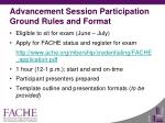 advancement session participation ground rules and format