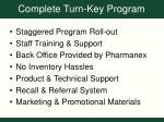 complete turn key program