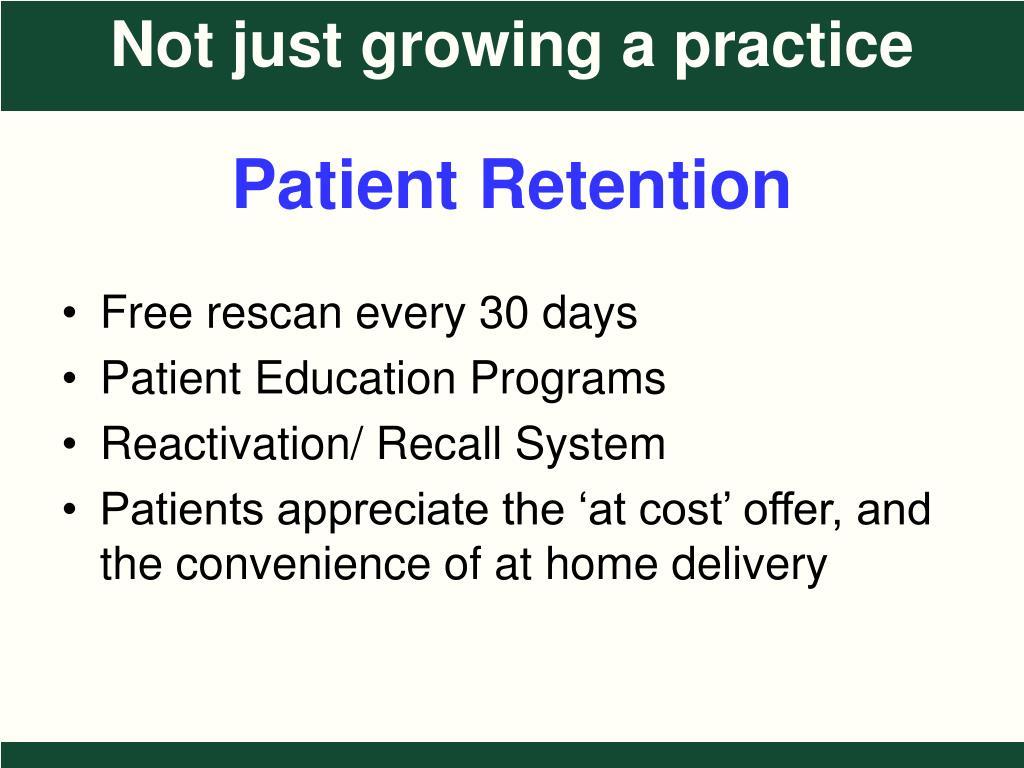 Patient Retention