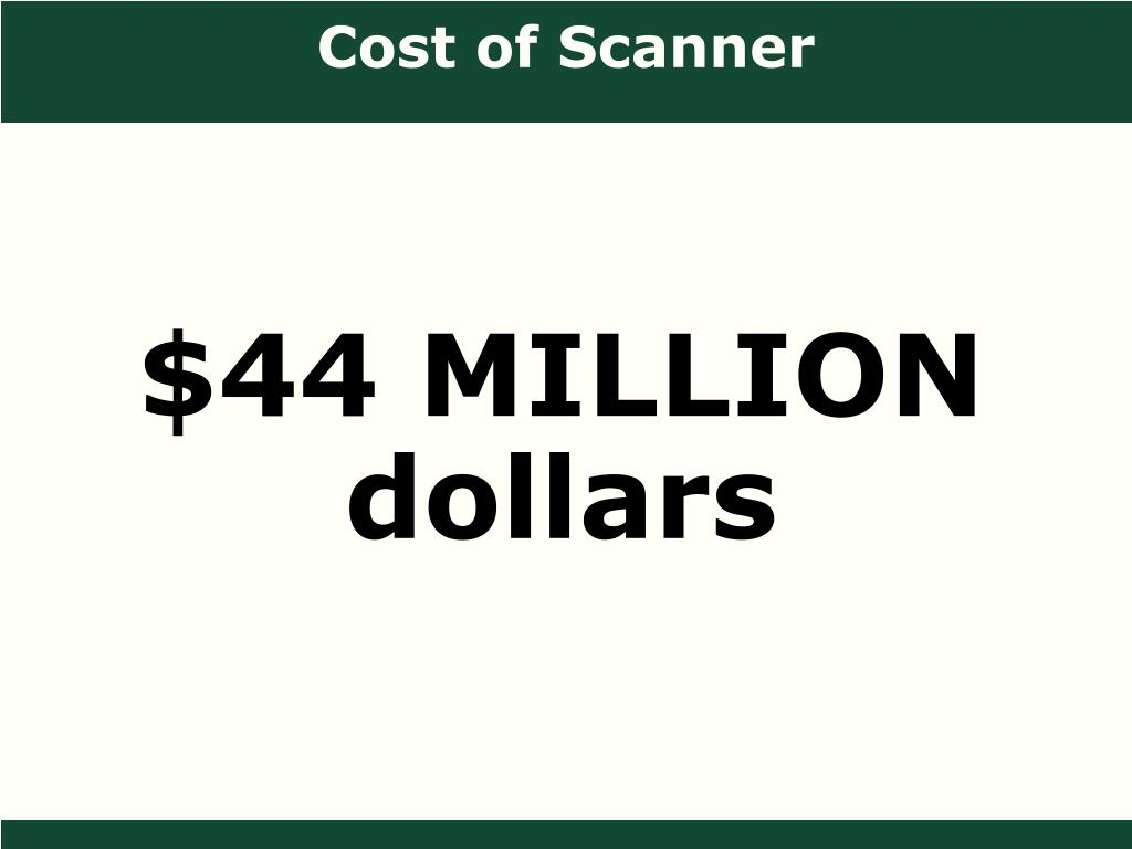 Cost of Scanner