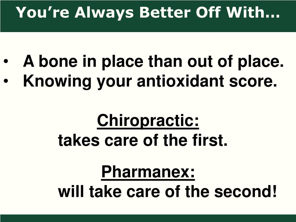 You're Always Better Off With…