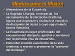 medios para la misi n1