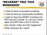 reverse triz this workshop