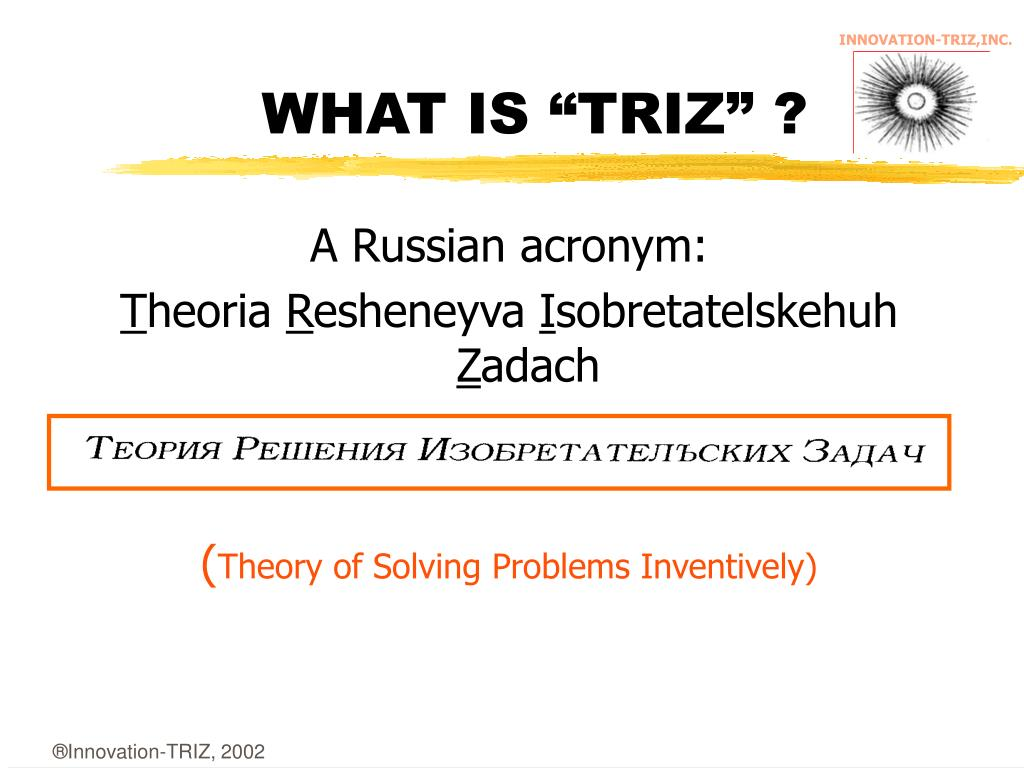 """WHAT IS """"TRIZ"""" ?"""