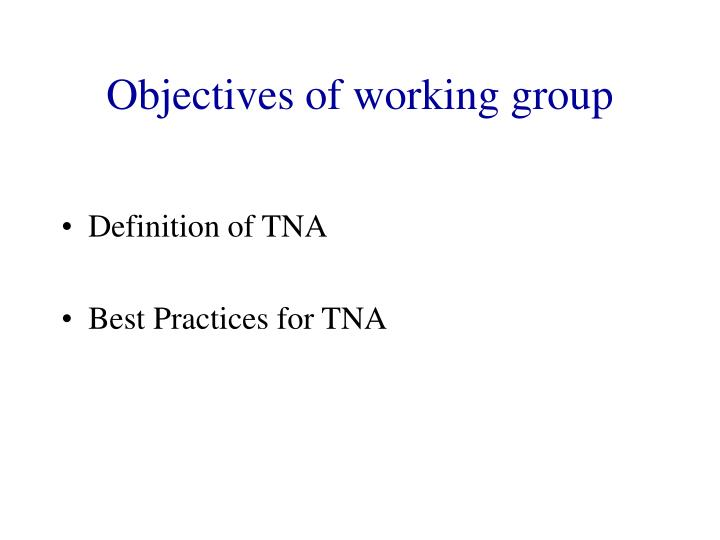 Objectives of working group