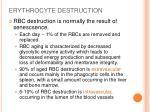 erythrocyte destruction