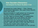 how saunders elementary developed the book buddies club