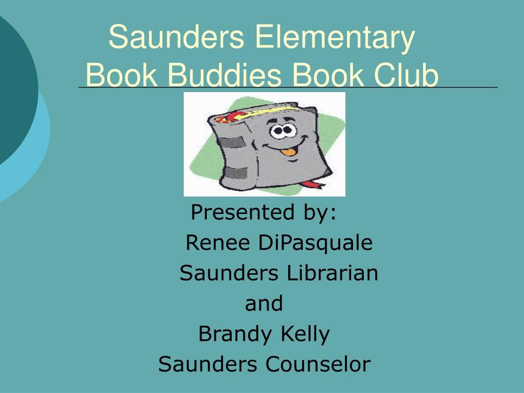 saunders elementary book buddies book club l.