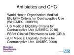 antibiotics and chc2