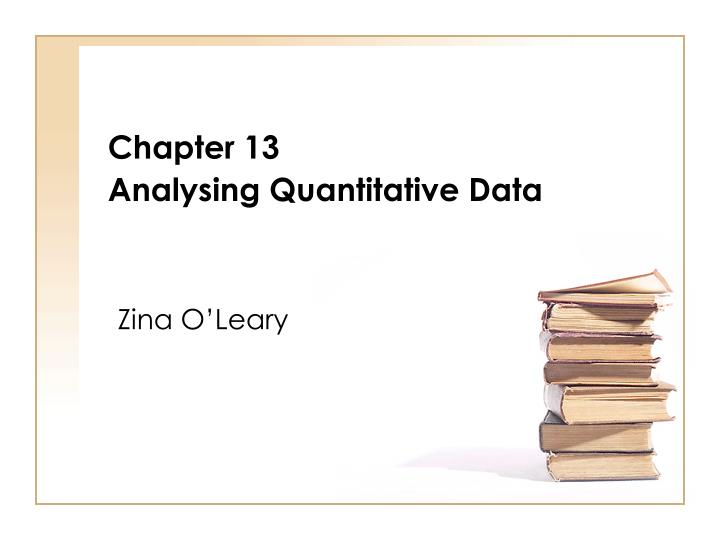 chapter 13 analysing quantitative data n.