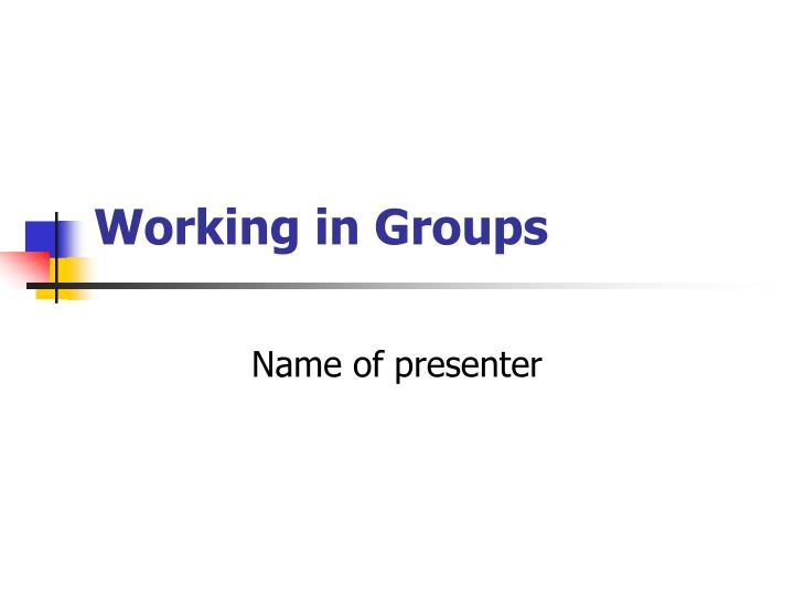 working in groups n.