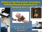 effective fall prevention strategies without physical restraints or personal alarms1