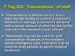 f tag 222 convenience of staff