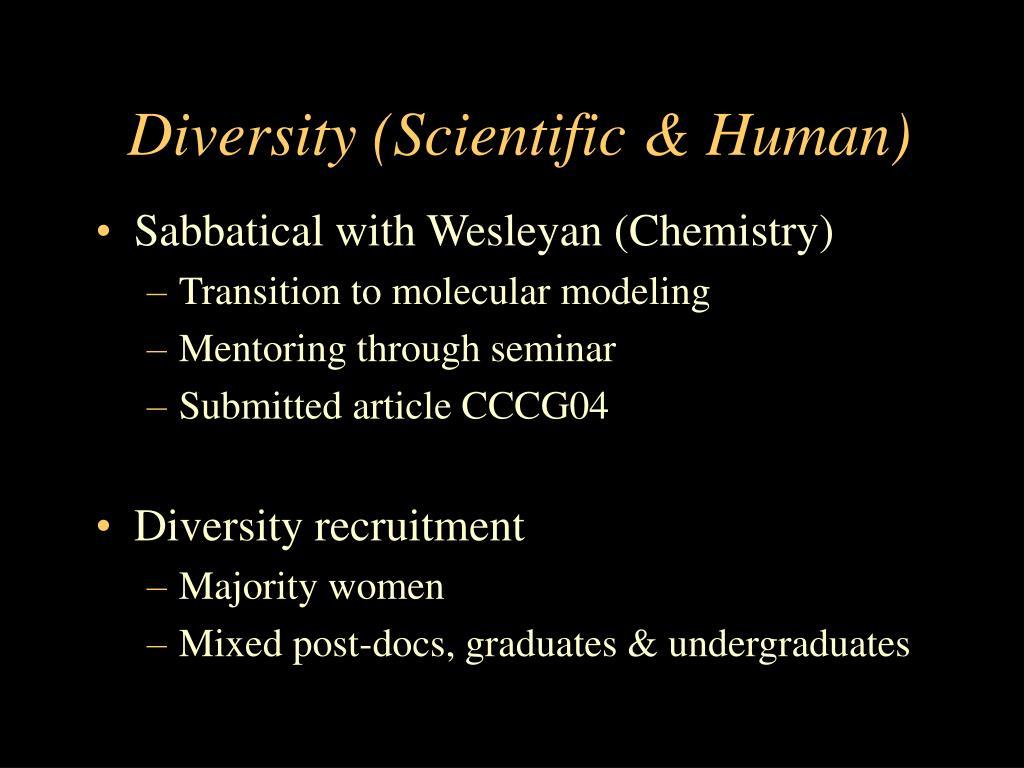 Diversity (Scientific & Human)