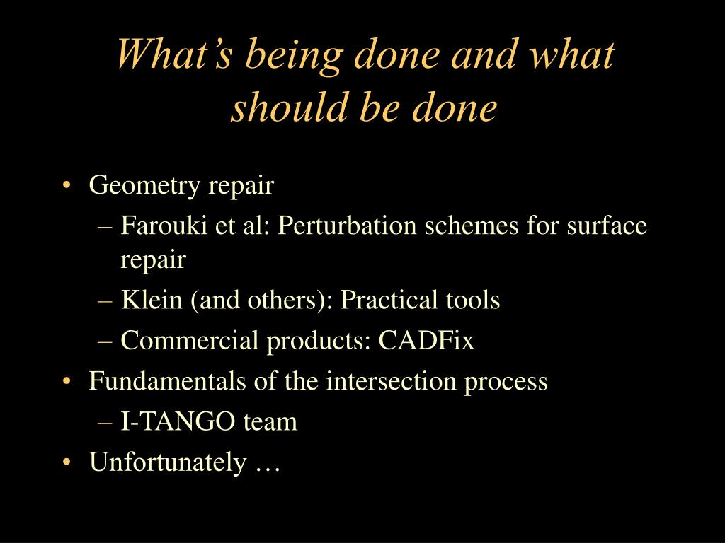 What's being done and what should be done