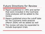 future directions for review