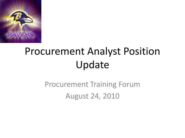 procurement analyst position update n.