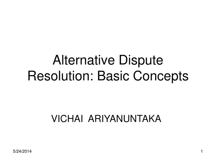 alternative dispute resolution basic concepts n.