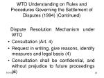 wto understanding on rules and procedures governing the settlement of disputes 1994 continued