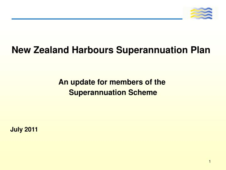 new zealand harbours superannuation plan n.
