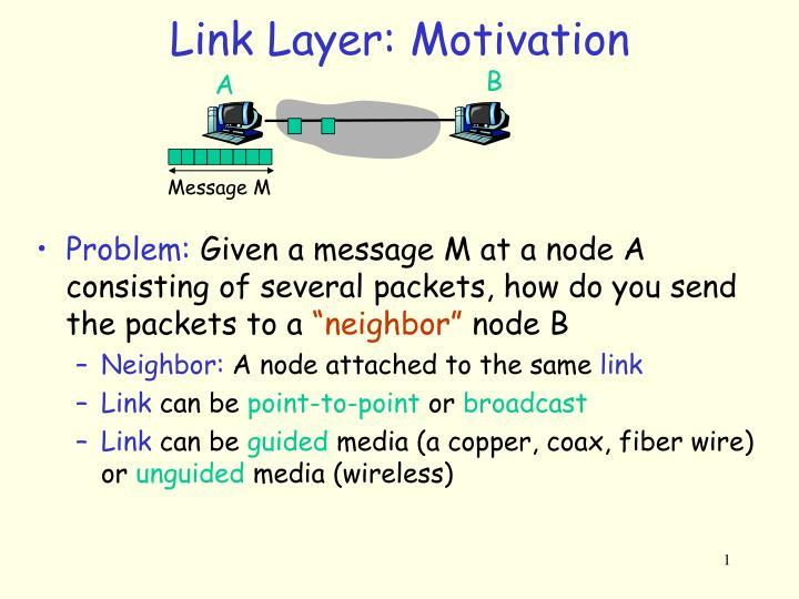 link layer motivation n.
