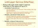 link layer service interface