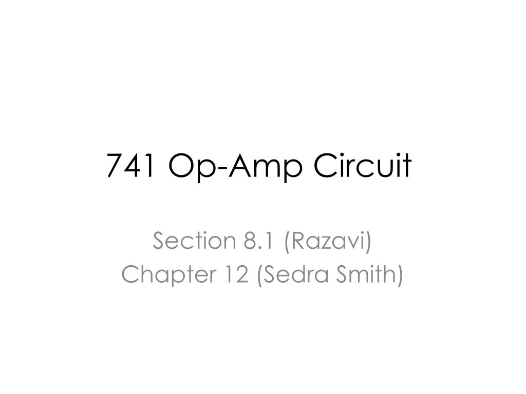 Ppt 741 Op Amp Circuit Powerpoint Presentation Id797636 Operational Amplifier Electronic Circuits N