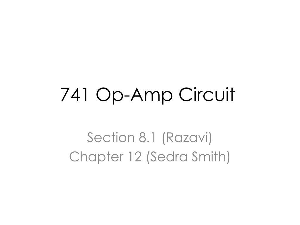 Ppt 741 Op Amp Circuit Powerpoint Presentation Id797636 Circuitsymbols David N