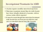 investigational treatments for amd1